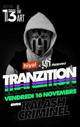 HIYA ! Tranzition / Kalash Criminel